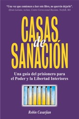 Casas de Curacion, Spanish Book for prisoner support and reentry