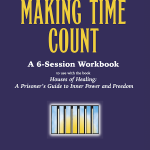 Making Time Count - 6-Session Workbook